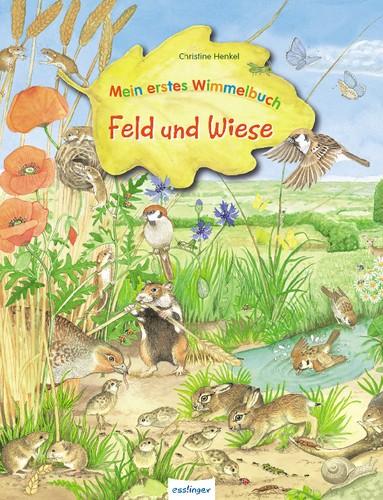 Mein erstes Wimmelbuch Feld und Wiese 3+j