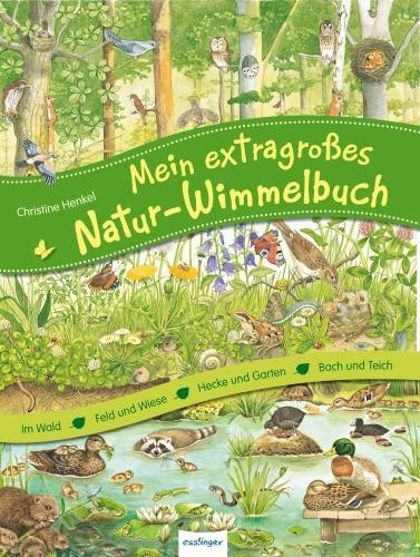 Mein extragroßes Natur-Wimmelbuch Sammelband 3+j