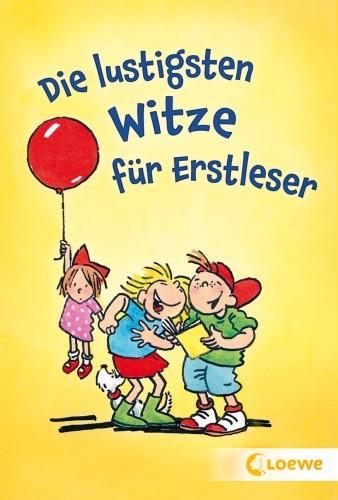 Loewe Die lustigsten Witze für Erstleser 7+j