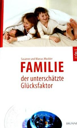 Familie, der unterschätzte Glücksfaktor Familienratgeber