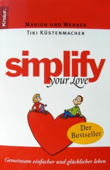 Simplify your Love Marion u. Werner Küstenmacher Familienratgeber