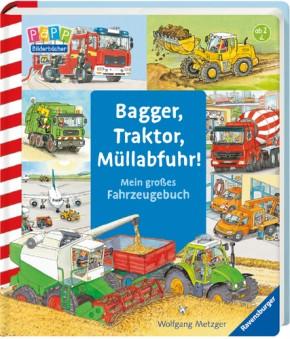 Bagger, Traktor, Müllabfuhr! Mein großes Fahrzeugebuch 2+j