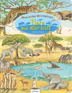 Mein erstes Wimmelbuch Tiere aus aller Welt 3+j