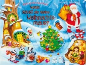 Wohin saust die kleine Weihnachtsmaus? Bilderbuch 3+j