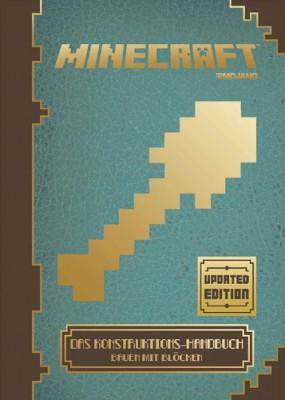 Minecraft  Das Konstruktions-Handbuch - Updated Edition