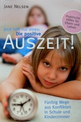 Die positive Auszeit Erziehungsratgeber Jane Nelsen